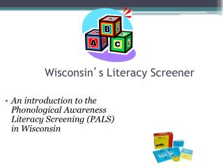 Wisconsin ' s Literacy Screener