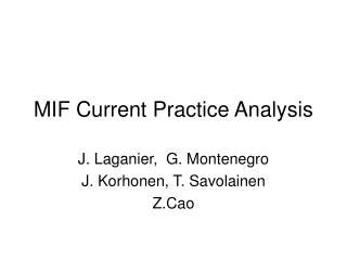 MIF Current Practice Analysis