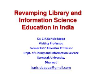 Revamping Library and Information Science Education in India