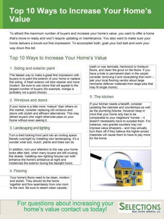 For questions about increasing your home's value contact us today!
