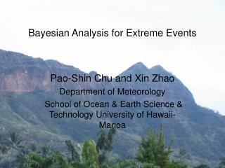 Bayesian Analysis for Extreme Events