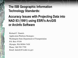 Richard C. Daniels Application Platform Strategies Washington State Department of Transportation