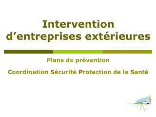 Intervention d entreprises ext rieures