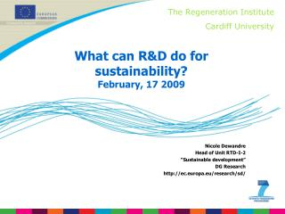 What can R&D do for sustainability? February, 17 2009