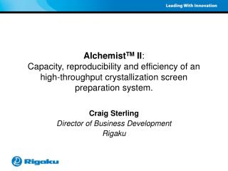 Craig Sterling Director of Business Development Rigaku