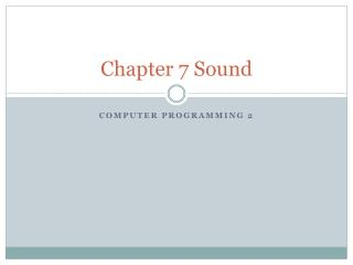 Chapter 7 Sound