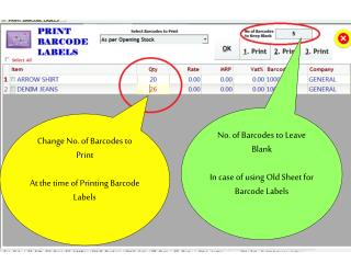 Change No. of Barcodes to Print  At the time of Printing Barcode Labels