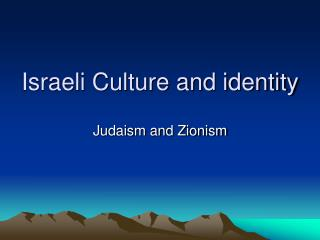 Israeli Culture and identity