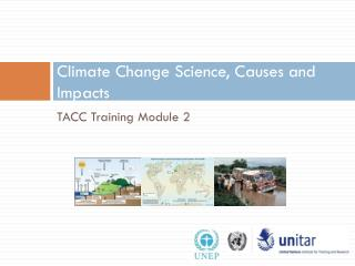 Climate Change Science, Causes and Impacts