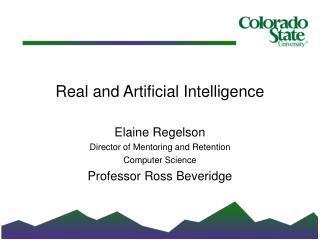 Real and Artificial Intelligence