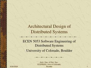 Architectural Design of Distributed Systems