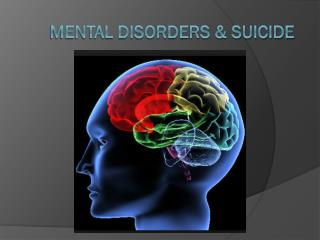 Mental Disorders & Suicide