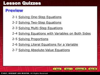 2-1  Solving One-Step Equations 2-2  Solving Two-Step Equations 2-3  Solving Multi-Step Equations