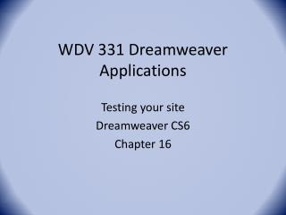 WDV 331 Dreamweaver Applications