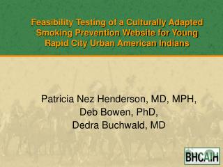 Feasibility Testing of a Culturally Adapted Smoking Prevention Website for Young Rapid City Urban American Indians