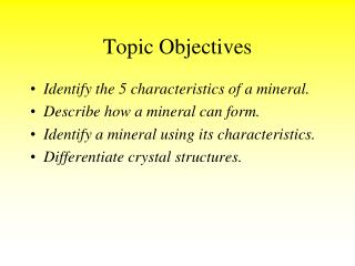 Topic Objectives