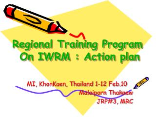 Regional Training Program  On IWRM : Action plan
