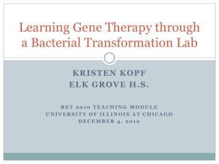 Learning Gene Therapy through a Bacterial Transformation Lab