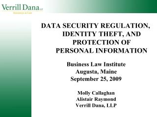 DATA SECURITY REGULATION, IDENTITY THEFT, AND PROTECTION OF PERSONAL INFORMATION