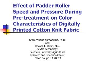 Effect of Padder Roller Speed and Pressure During Pre-treatment on Color Characteristics of Digitally Printed Cotton Kni