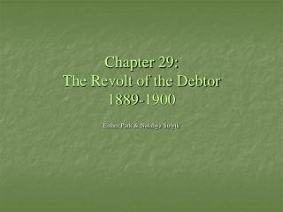 Chapter 29:  The Revolt of the Debtor 1889-1900