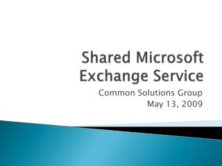 Shared Microsoft Exchange Service