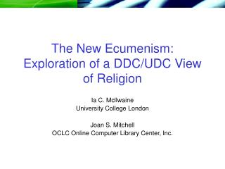The New Ecumenism: Exploration of a DDC/UDC View of Religion