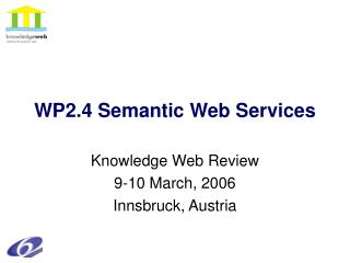 WP2.4 Semantic Web Services