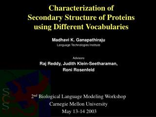 Characterization of  Secondary Structure of Proteins  using Different Vocabularies