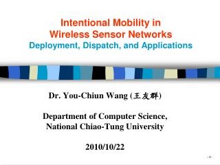 Intentional Mobility in  Wireless Sensor Networks Deployment, Dispatch, and Applications