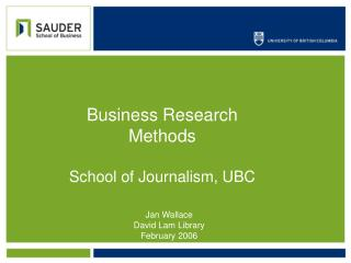 Business Research Methods School of Journalism, UBC