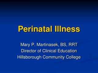 Perinatal Illness