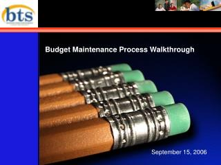 Budget Maintenance Process Walkthrough