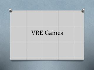 VRE Games