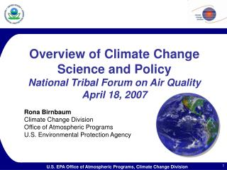 Overview of Climate Change Science and Policy  National Tribal Forum on Air Quality April 18, 2007