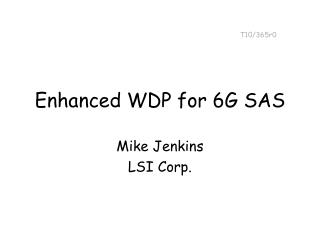 Enhanced WDP for 6G SAS