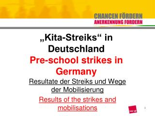 """Kita-Streiks"" in Deutschland Pre-school strikes in Germany"