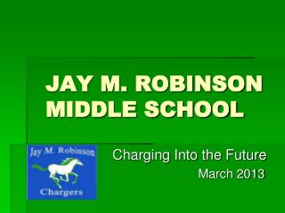 JAY M. ROBINSON  MIDDLE SCHOOL