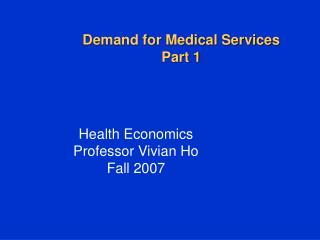 Demand for Medical Services Part 1