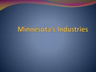 Minnesota's Industries