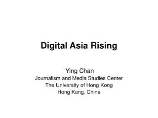 Digital Asia Rising