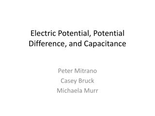 Electric Potential, Potential Difference, and Capacitance
