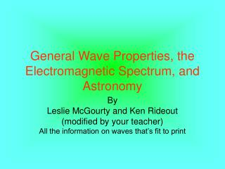 General Wave Properties, the Electromagnetic Spectrum, and Astronomy