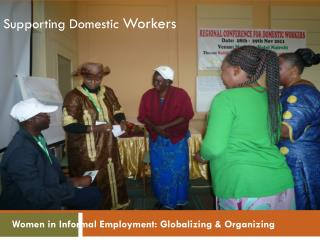 Women in Informal Employment: Globalizing & Organizing