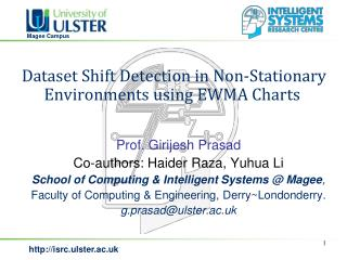 Dataset Shift Detection in Non-Stationary Environments using EWMA Charts