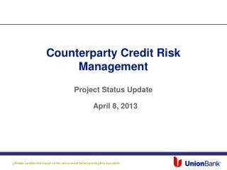 Counterparty Credit Risk Management Project Status Update