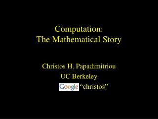 Computation: The Mathematical Story