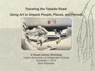 Traveling the Tokaido Road: Using Art to Unpack People, Places, and Periods