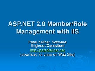 ASP.NET 2.0 Member/Role Management with IIS