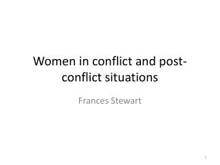 Women in conflict and post-conflict situations